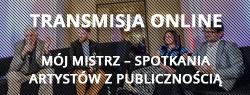 Szalone Dni Muzyki - Mój mistrz – spotkania artystów z publicznością